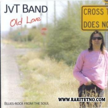 JVT Band - Old Love 2011