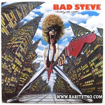 Bad Steve - Killing The Night 1985