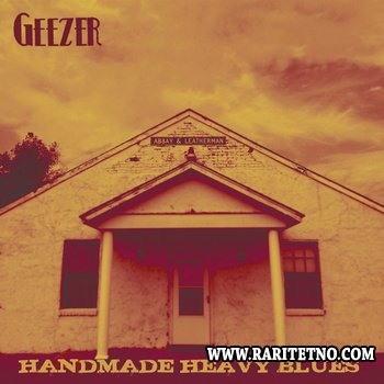 Geezer - Handmade Heavy Blues 2013