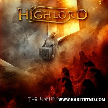 Highlord - The Warning After 2013