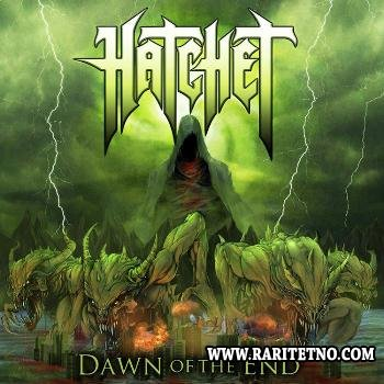 Hatchet - Dawn Of The End 2013