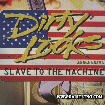 Dirty Looks - Slave To The Machine 1996
