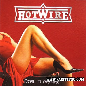 Hotwire - Devil In Disguise 2006