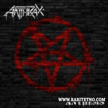 Anthrax - Anthems 2013 (EP) (Lossless)