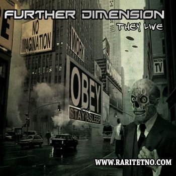 Further Dimension - They Live 2012