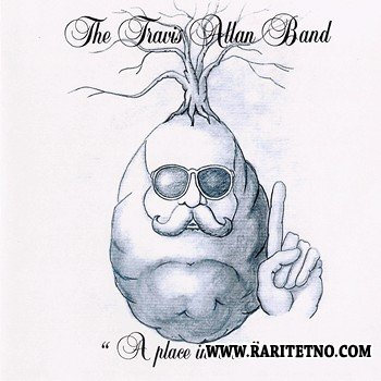 The Travis Allan Band - A Place In Time 1982