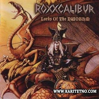 Roxxcalibur - Lords Of The NWOBHM 2011