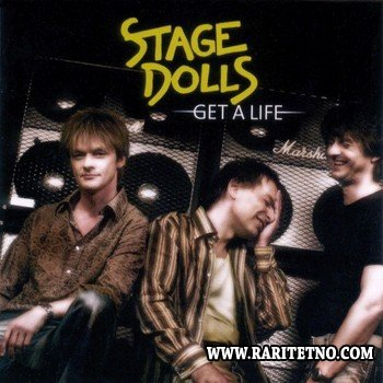 Stage Dolls - Get A Life 2004