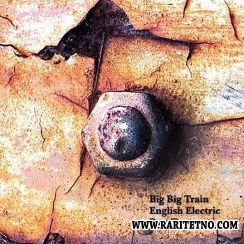Big Big Train - English Electric (Part Two) 2013 (Lossless)