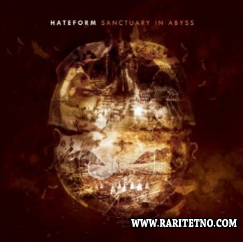 Hateform - Sanctuary In Abyss 2013
