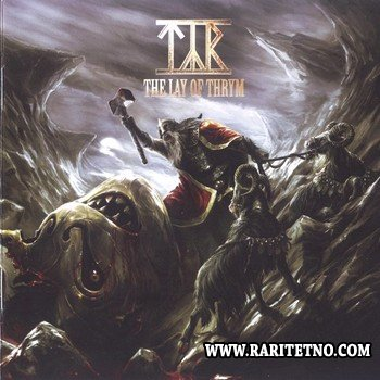 Tyr - The Lay Of Thrym (Limited Edition) 2011