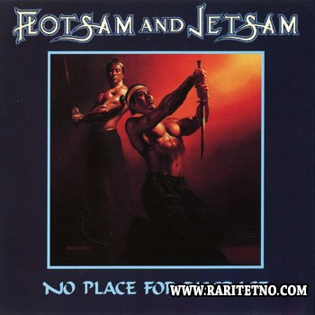 Flotsam And Jetsam - No Place for Disgrace 1988