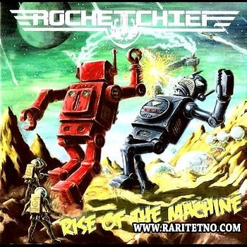 Rocketchief – Rise Of The Machine 2010 (Lossless + MP3)