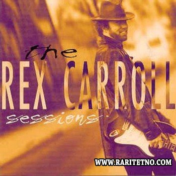 The Rex Carroll Band - The Sessions 1995