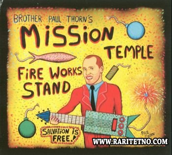 Paul Thorn - Mission Temple Fireworks Stand 2002 (Lossless+MP3)