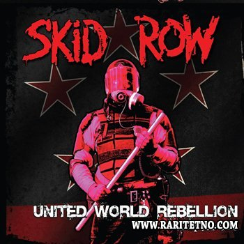 Skid Row - United World Rebellion: Chapter One (EP) 2013
