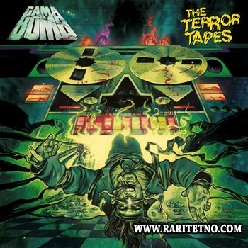 Gama Bomb - The Terror Tapes 2013
