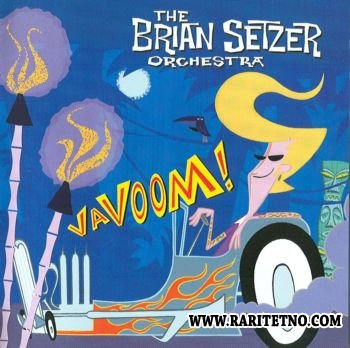 The Brian Setzer Orchestra - Vavoom! 2000 (Lossless+MP3)