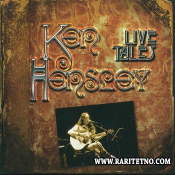 Ken Hensley - Live Tales 2013 (Lossless + MP3)