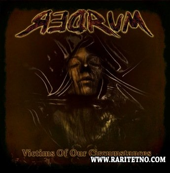 Redrum - Victims Of Our Circumstances 2013