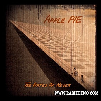Apple Pie - The Gates Of Never 2013 (Lossless+MP3)