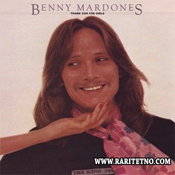 Benny Mardones - Thank God For Girls 1978