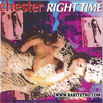 Chester - Right Time 1995