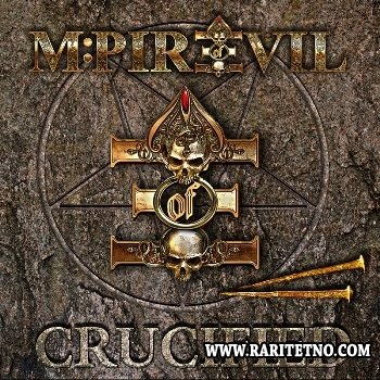 M-Pire Of Evil - Crucified 2013