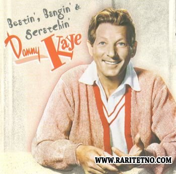 Danny Kaye - Beatin', Bangin' & Scratchin' 2004 (Lossless+MP3)