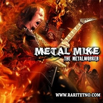 Metal Mike Chlasciak - The Metalworker 2013 (Promo)
