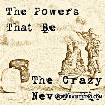 The Crazy Never Die - The Powers That Be 2012