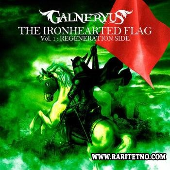 Galneryus - The Ironhearted Flag Vol.1: Regeneration Side 2013