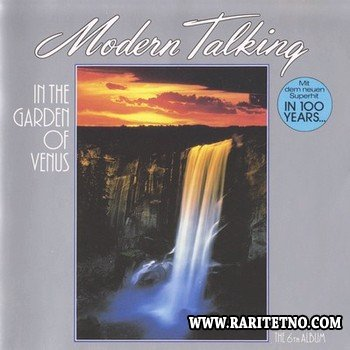 Modern Talking - In The Garden Of Venus 1987