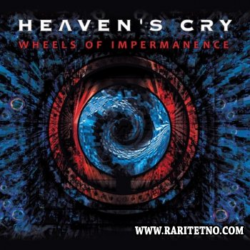 Heaven's Cry - Wheels Of Impermanence 2012