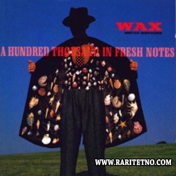 Wax - Discography 1986-2000 (Lossless+MP3)