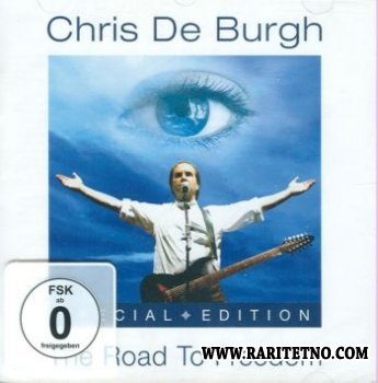 Chris De Burgh - The Road To Freedom (Special Edition) 2004 (Lossless+MP3)