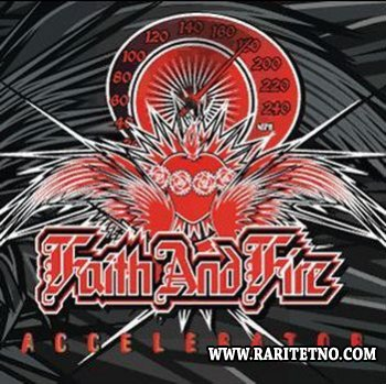 Faith and Fire - Accelerator 2006 (Lossless + MP3)