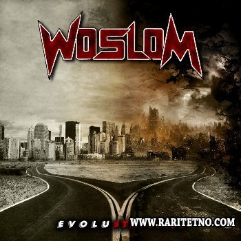 Woslom - Evolustruction 2013
