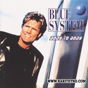 Blue System - Body To Body 1996
