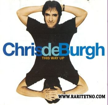 Chris De Burgh - This Way Up 1994 (Lossless+MP3)