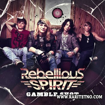 Rebellious Spirit - Gamble Shot 2013