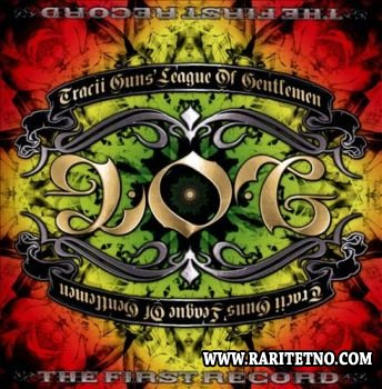 Tracii Guns' League of Gentlemen - The First Record 2013