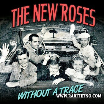 The New Roses - Without A Trace 2013