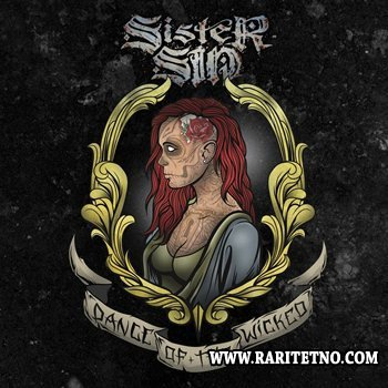 Sister Sin - Dance Of The Wicked 2013