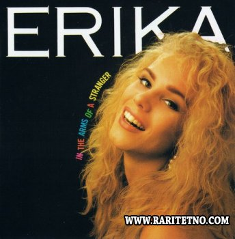 Erika - In The Arms Of A Stranger 1991