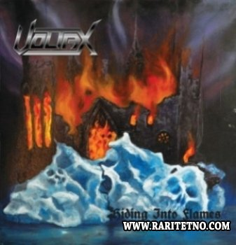 Voltax - Hiding Into Flames 2013