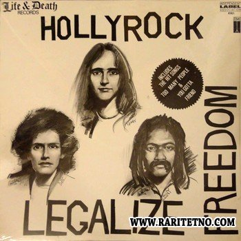 Hollyrock - Legalize Freedom 1987