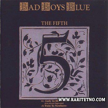 Bad Boys Blue - The Fifth 1989