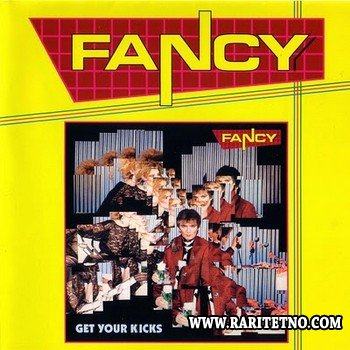 Fancy - Get Your Kicks (25th Anniversary Box) 1985 (2010)