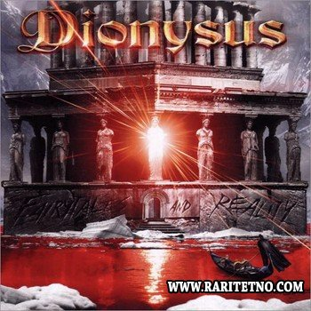 Dionysus - Fairytales And Reality 2006